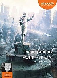Le Cycle de Fondation, tome 1 : Fondation par Isaac Asimov