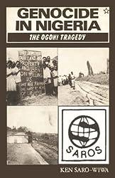 Genocide in Nigeria: The Ogoni Tragedy (Saros star series)