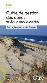 Guide de gestion des dunes et des plages associées par Loïc Gouguet