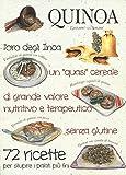 Scarica Libro Quinoa L oro degli inca (PDF,EPUB,MOBI) Online Italiano Gratis