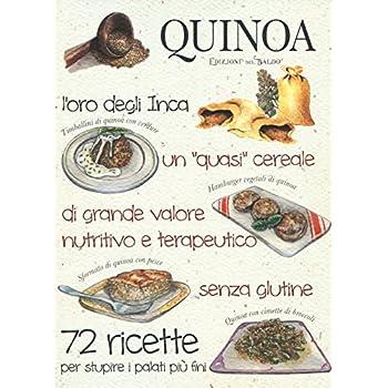 Quinoa. L'oro Degli Inca