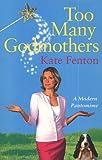 Too Many Godmothers