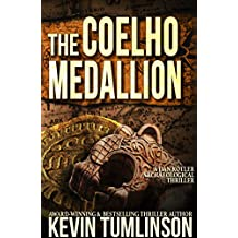 The Coelho Medallion: A Dan Kotler Archaeological Thriller (English Edition)