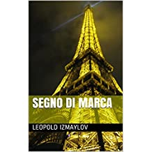 Segno di marca (Italian Edition)