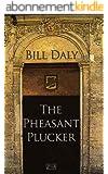 The Pheasant Plucker (English Edition)