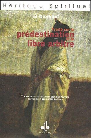Traité sur le Prédestination et le libre arbitre
