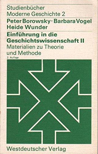 Einführung in die Geschichtswissenschaft: Materialien zu Theorie und Methode.