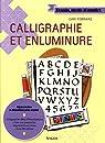 Calligraphie et enluminure par Ferraro