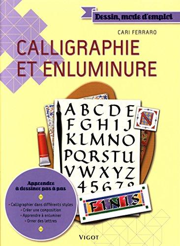 Calligraphie et enluminure par Cari Ferraro