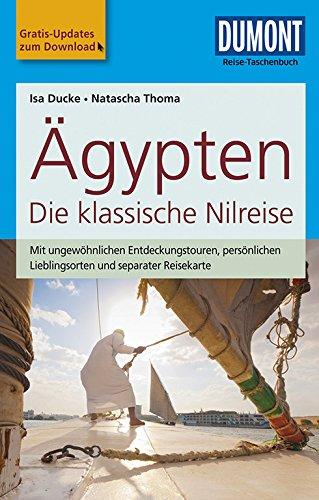 DuMont Reise-Taschenbuch Reiseführer Ägypten, Die klassische Nilreise: mit Online-Updates als Gratis-Download