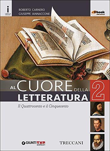 Cuore della letteratura. Con e-book. Con espansione online. Per le Scuole superiori: 2