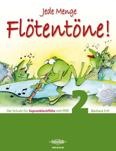 CD-SET JEDE MENGE FLOETENTOENE BAND 2 - 2 CD´s passend zur Schule für Sopranblockflöte Jede Menge Flötentöne Band 2 [Noten / Sheetmusic] Komponist: Ertl Barbara - Jedes Instrument