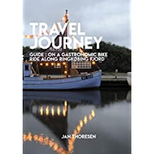 Travel Journey, Guide: On A Gastronomic Bike Ride Along Ringkobing Fjord (English Edition)