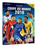 Guide de la Coupe du monde 2018