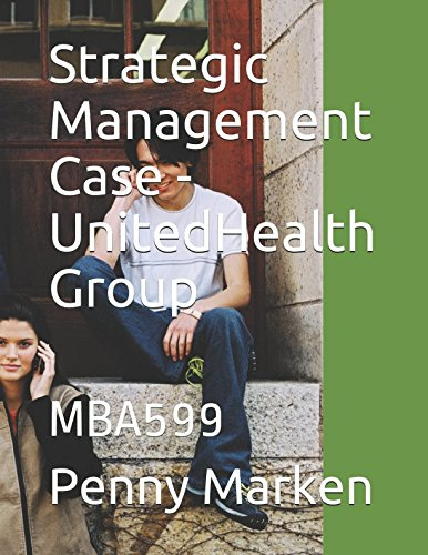 strategic-management-case-unitedhealth-group-mba599