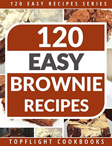 BROWNIES: 120 Paleo, Low Carb, Gluten-Free, Vegetarian And Finger Licking Brownie Recipes (120 Easy Recipes Series) (English Edition) (Gluten Brownie Free)