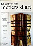 COURRIER DES METIERS D'ART [No 60] du 01/03/1987 - ATELIERS D'ART - MOVING - OBJET 2000 - CERAMIQUE DU NORD - EDITEURS DE LA DECORATION - TEXTILE INFORMATIQUE....