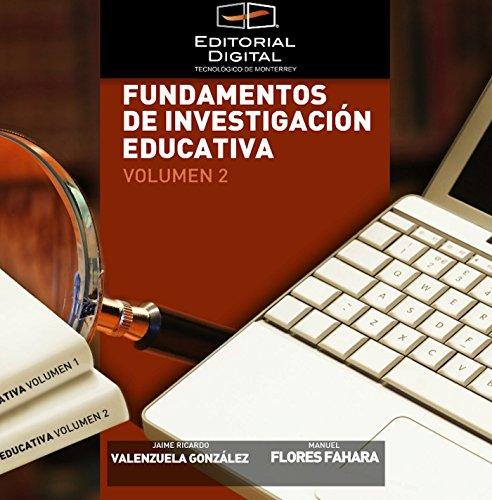 Fundamentos de investigación educativa. Volumen 2 y 3 por Jaime Ricardo Valenzuela González