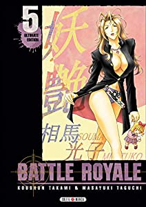 Battle Royale Ultimate edition Tome 5
