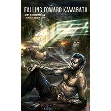 FALLING TOWARD KAWABATA (The Black Edge Octalogy Book 3)