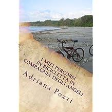 I miei percorsi in bicicletta in compagnia degli Angeli (Book Notes)