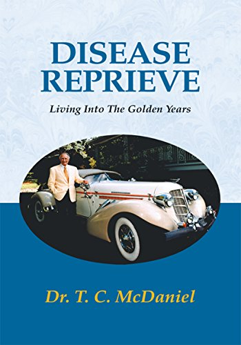 Disease Reprieve: Living into the Golden Years (English Edition)