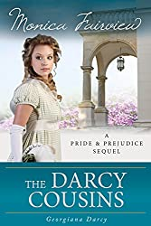 The Darcy Cousins: Miss Darcy Finds Love (A Pride and Prejudice Sequel Book 1) (English Edition)
