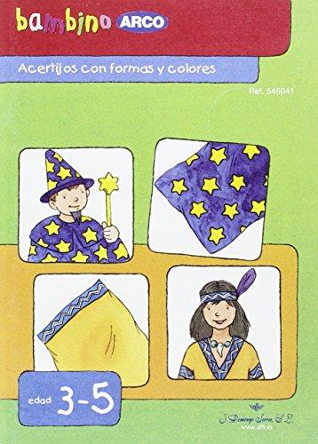 BAMBINO ARCO. Acertijos con formas y colores