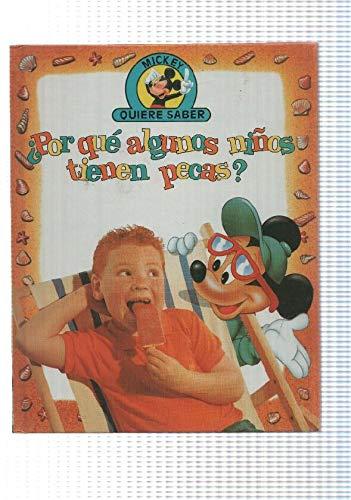 Edilibro: Por que algunos niños tienen pecas - coleccion Mickey quiere saber