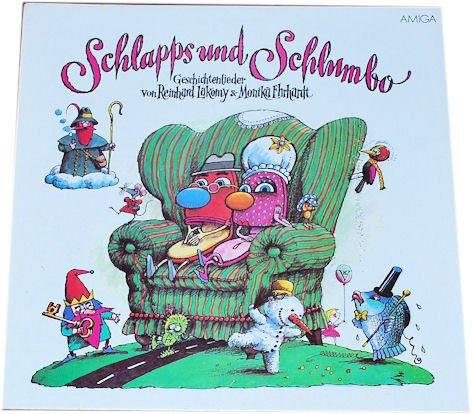 R.Lakomy/ M.Erhardt: Schlapps und Schlumbo. Geschichtenlieder von…(Schallplatte/ LP/ Album/ VINYL)