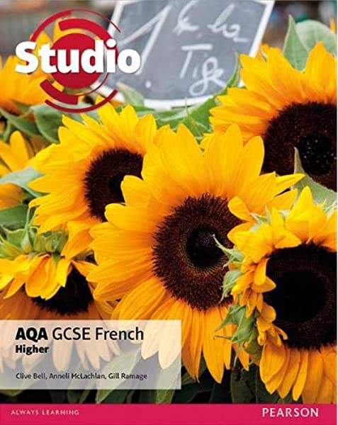 Studio Aqa Gcse French Higher Student Book Amazon Co Uk Bell Clive Mclachlan Anneli Ramage Gill 9781446927199 Books
