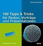100 Tipps & Tricks für Reden