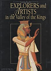 Explorers and Artists in the Valley of the Kings by Catharine H. Roehrig (2004-10-01)