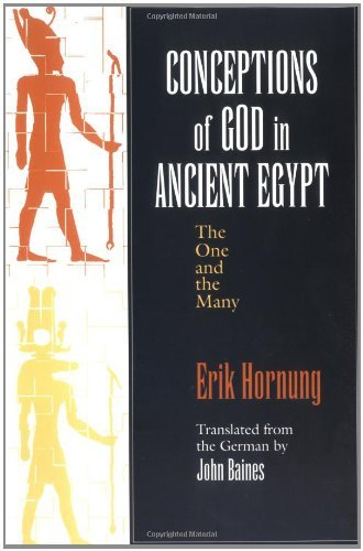 Conceptions of God in Ancient Egypt: The One and the Many by Erik Hornung (31-Oct-1996) Paperback