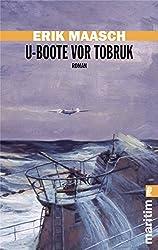 U-Boote vor Tobruk (Ein Arne-Thomsen-Roman, Band 4)