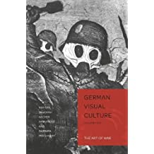 The Art of War (German Visual Culture)