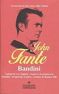 Bandini par John Fante