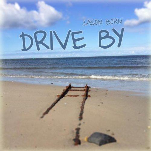 Jason Born-Drive By