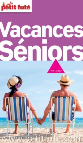 Petit Futé Vacances Senior
