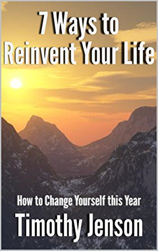 7-ways-to-reinvent-your-life-how-to-change-yourself-this-year-article-english-edition