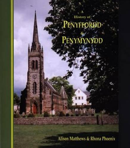 History of Penyffordd & Penymynydd, A