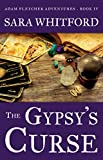 The Gypsy's Curse (Adam Fletcher Adventure Series Book 4)