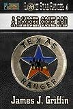 A Ranger Gone Bad: Volume 6 (Lone Star Ranger)