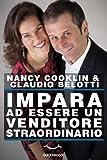 eBook Gratis da Scaricare Impara ad essere un venditore straordinario Self Help Allenamenti mentali da leggere in 60 minuti (PDF,EPUB,MOBI) Online Italiano