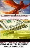 Telecharger Livres REVEILLEZ LE MILLIONNAIRE QUI EST EN VOUS II COMMENT MULTIPLIER VOTRE VALEUR FINANCIERE Regles d or pour devenir riche gagnez plus d argent multiplier les revenus votre richesse (PDF,EPUB,MOBI) gratuits en Francaise