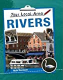Rivers (Your Local Area)
