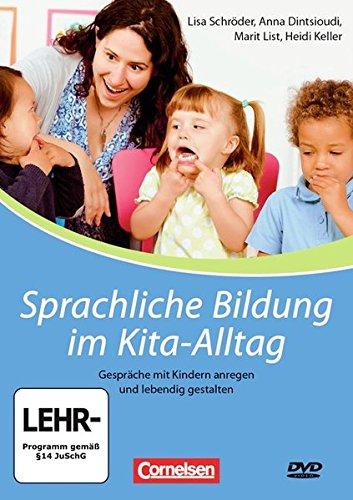 Sprachliche Bildung im Kita-Alltag: Gespräche mit Kindern anregen und lebendig gestalten. DVD mit Begleitheft