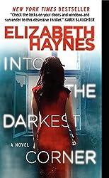 Into the Darkest Corner by Elizabeth Haynes (2013-08-27)