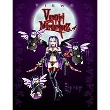 Vampiri Mörderherz 02: Engelmacher (Die kleine Gruftschlampe)