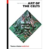 Art of the Celts: From 700 BC to the Celtic Revival (World of Art) (Paperback) - Common